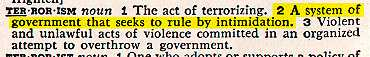 'Terrorism' originally meant rule of government by intimidation !